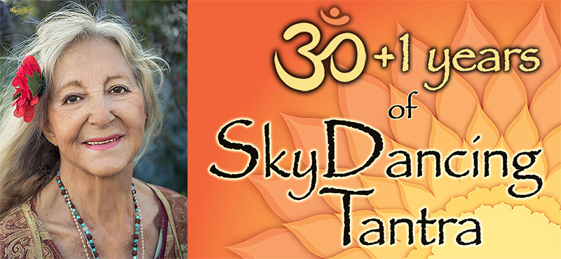 30 years of SkyDancing Tantra